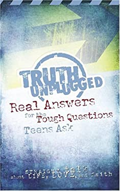 Truth Unplugged: Answers for Teens 9781562922184