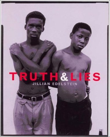 Truth and Lies: Stories from the Truth and Reconciliation Commission in South Africa 9781565847415
