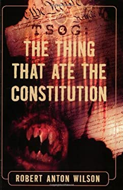 Tsog: The Thing That Ate the Constitution 9781561841691