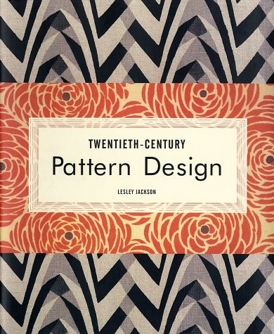 Twentieth-Century Pattern Design: Textile & Wallpaper Pioneers 9781568983332