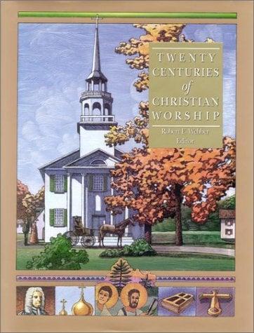 Twenty Centuries of Christian Worship 9781565631861
