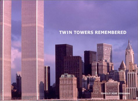 Twin Towers Remembered 9781568983516