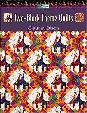 Two-Block Theme Quilts 9781564776549