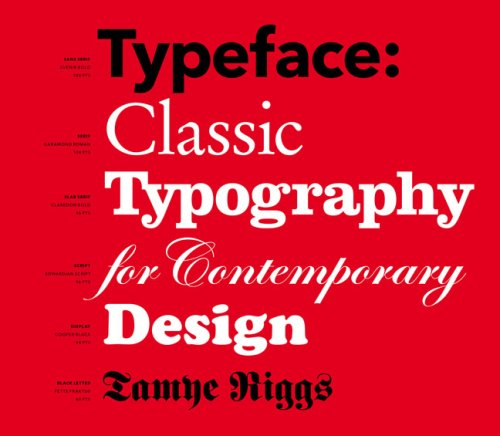 Typeface: Classic Typography for Contemporary Design 9781568988108