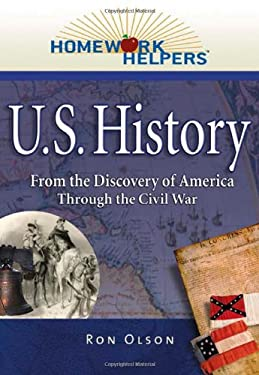 U.S. History 1492-1865: From the Discovery of America Through the Civil War