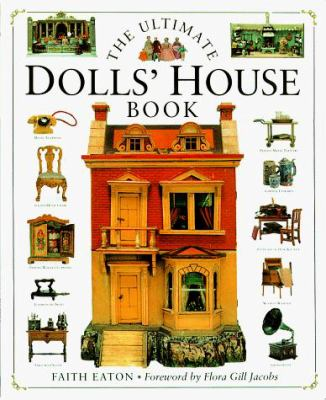 Ultimate Dolls' House Book 9781564586162