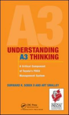 Understanding A3 Thinking: A Critical Component of Toyota's Pdca Management System 9781563273605