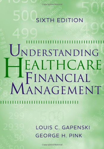 Understanding Healthcare Financial Management 9781567933628