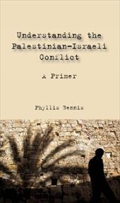 Understanding the Palestinian-Israeli Conflict: A Primer 7008730