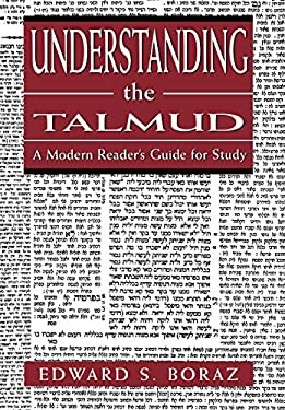 Understanding the Talmud: A Modern Reader's Guide for Study 9781568216164
