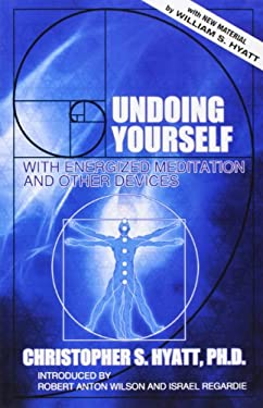 Undoing Yourself: With Energized Meditation and Other Devices 9781561840571