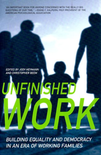 Unfinished Work: Building Equality and Democracy in an Era of Working Families 9781565849228