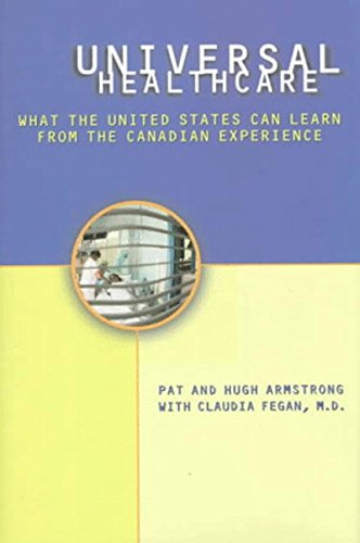 Universal Health Care: What the United States Can Learn from the Canadian Experience 9781565845152