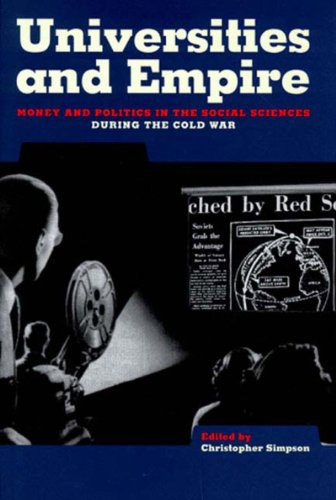 Universities and Empire: Money and Politics in the Social Sciences During the Cold War