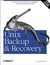 Unix Backup & Recovery [With CD-ROM]