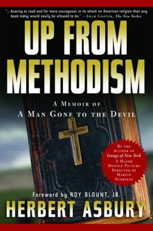 Up from Methodism: A Memoir of a Man Gone to the Devil 9781560255703