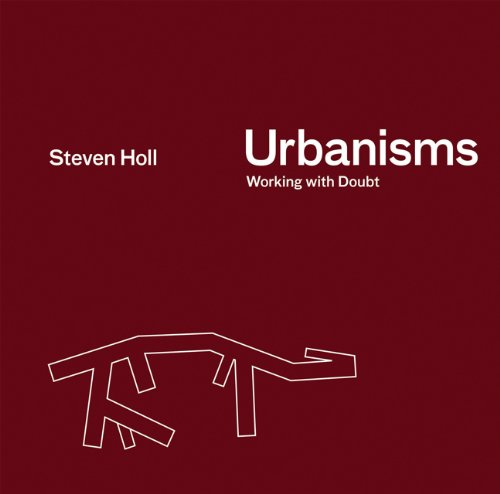 Urbanisms: Working with Doubt 9781568986791