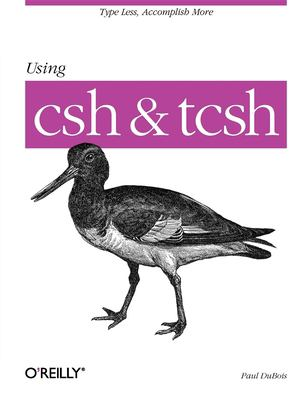 Using CSH & Tcsh 9781565921320