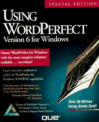 Using WordPerfect 6 for Windows, Special Edition 9781565291386