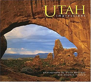 Utah Impressions 9781560372585
