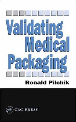 Validating Medical Packaging 9781566768078