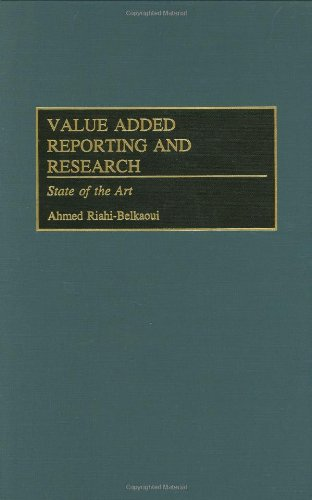Value Added Reporting and Research: State of the Art 9781567203011