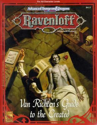 Van Richten's Guide to the Created Rr8: Ravenloft Accessory 9781560768197