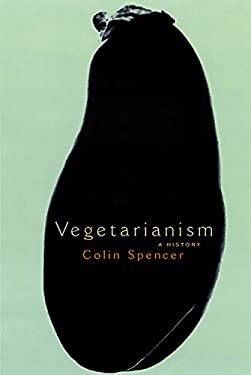 Vegetarianism: A History 9781568582382
