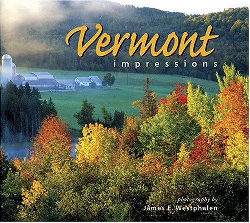 Vermont Impressions 9781560372844