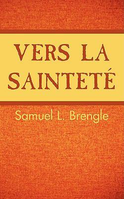 Vers La Saintet 9781563443350