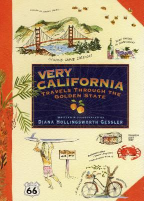 Very California: Travels Through the Golden State 9781565122857