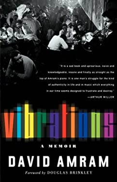 Vibrations: The Adventures and Musical Times of David Amram 9781560253082