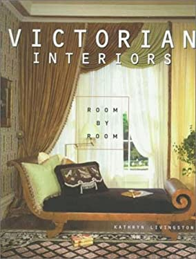 Victorian Interiors Room By Room By Carol Meredith Kathryn Livingston Reviews Description