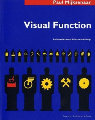 Visual Function: An Introduction to Information Design 9781568981185