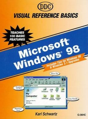 Visual Reference Basics for Windows 98 9781562436094