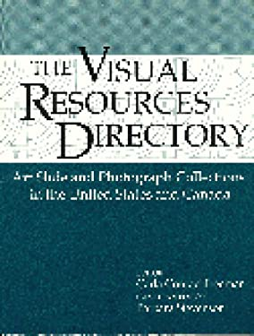 Visual Resources Directory: Art Slide and Photograph Collections in the United States and Canada 9781563081965
