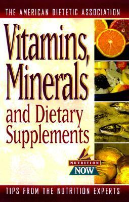 Vitamins, Minerals, and Dietary Supplements 9781565611702