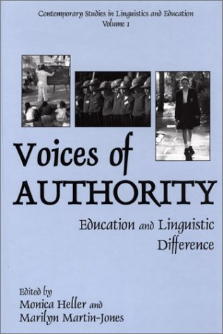 Voices of Authority: Education and Linguistic Difference 9781567505306