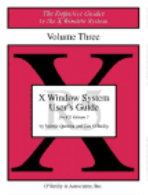 Volume 3: X Window System User's Guide 9781565920149