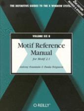 Volume 6b: Motif Reference Manual, 2nd Edition