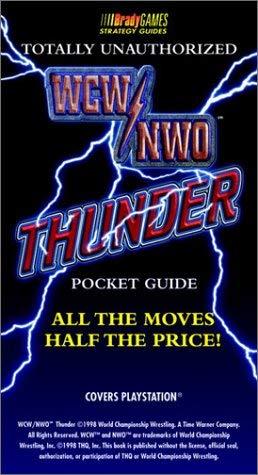 WCW/NWO Thunder Totally Unauthorized Pocket Guide 9781566868815
