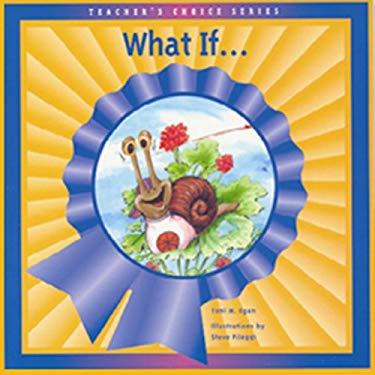 WHAT IF... (Dominie Teacher's Choice) 9781562705695