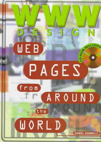 WWW Design: A Guide to the Best World Wide Web Graphics 9781564963352