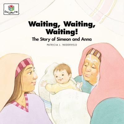 Waiting Waiting Waiting: God Loves Me Storybooks #27 9781562122966
