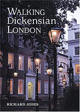 Walking Dickensian London: Twenty-Five Original Walks Through London's Victorian Quarters 9781566565899