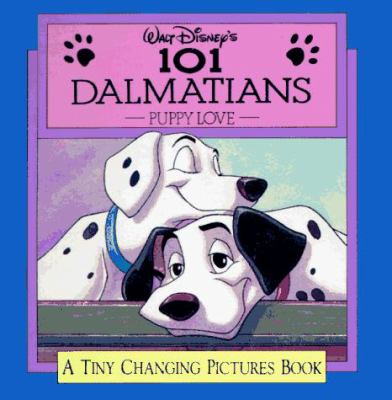 Walt Disney's 101 Dalmatians: Puppy Love 9781562826109