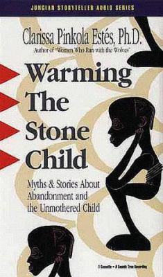 Warming the Stone Child 9781564550811