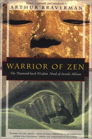 Warrior of Zen: The Diamond-Hard Wisdom Mind of Suzuki Shosan 9781568360317