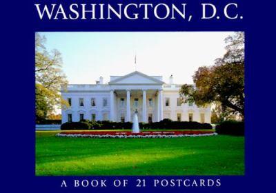 Washington, D.C.: A Book of 21 Postcards 9781563138270