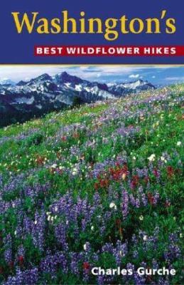 Washington's Best Wildflower Hikes 9781565794405